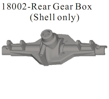 18002 - Rear Gear Box(Shell Only)