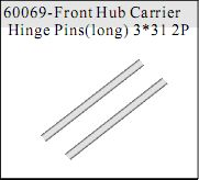 60069 - Front Hub Carrier Hinge Pins(Long) 3*31 2P