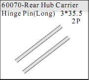 60070 - Rear Hub Carrier Hinge Pin(Long) 3*35.5 2P