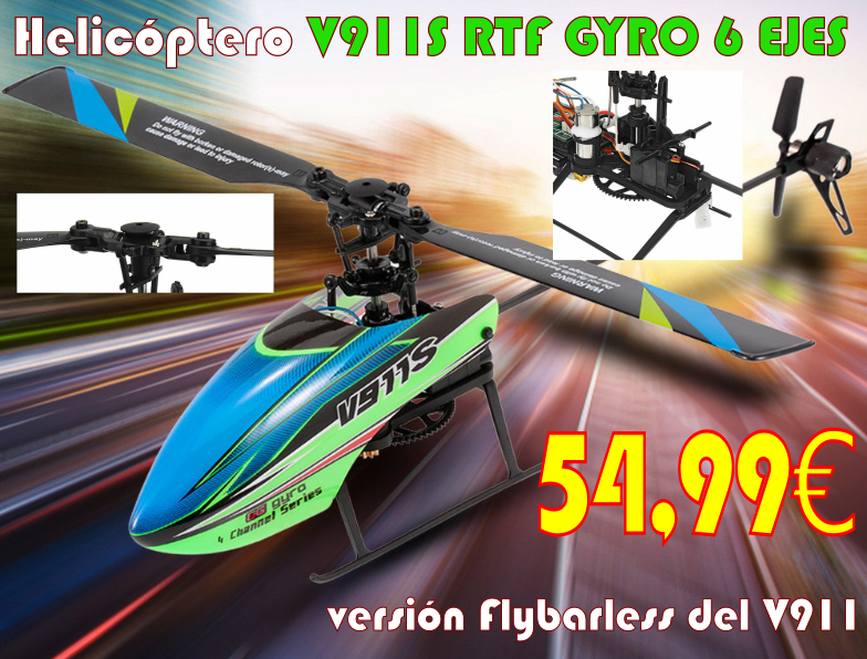 Nuevo helicóptero V911S RTF GYRO 6 EJES versión Flybarless del V911